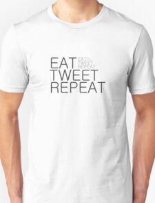 Eat, tweet, repeat T-Shirt