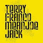 Terry Franco Mean Joe Jack / Gold by walker12to88