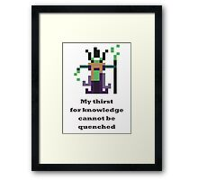 Rubick - My thirst of knowledge cannot be quenched Framed Print
