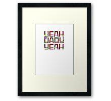 Austin Powers - Yeah Baby Yeah Framed Print