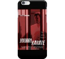 Johnny Karate poster iPhone Case/Skin