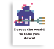 Slardar - I cross the world to take you down Canvas Print