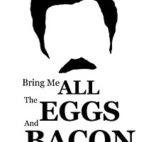 Ron Swanson (Eggs & Bacon) by horshbox