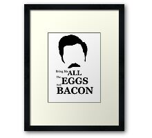 Ron Swanson (Eggs & Bacon) Framed Print