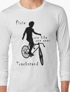 Fixie - one bike one gear - Trackstand (white) T-Shirt
