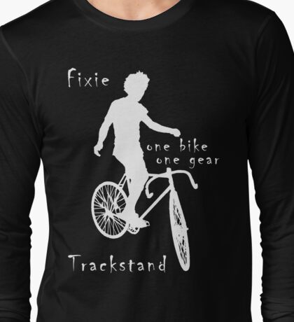 Fixie - one bike one gear - Trackstand (black) Long Sleeve T-Shirt