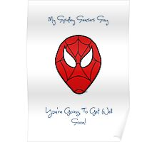 Spiderman - Get Well Soon Poster