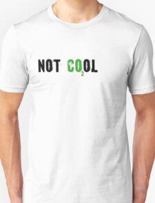 Global warming [not cool] Unisex T-Shirt