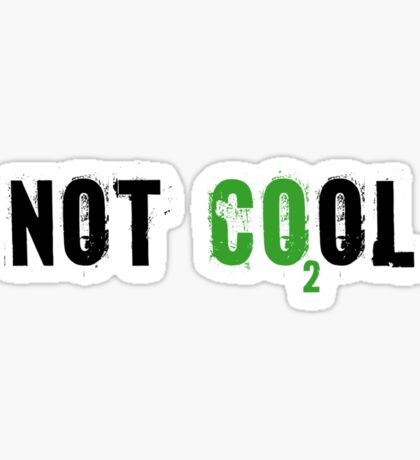 Global warming [not cool] Sticker