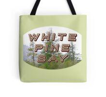 "Bates Motel ""White Pine Bay"" Tote Bag"