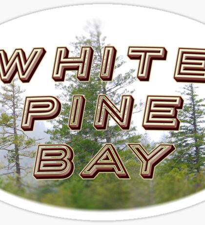 "Bates Motel ""White Pine Bay"" Sticker"