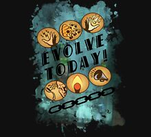 Evolve Today! (Splatter) Unisex T-Shirt