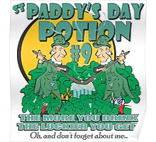 St Paddy's Day Potion #9 - Oh, and don't forget about me... Poster