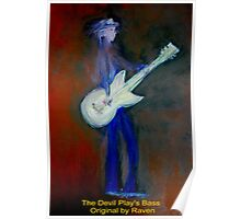 The Devil Play's Bass Poster