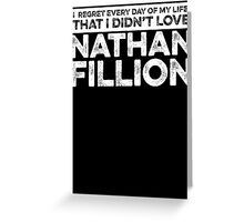 Regret Every Day - Nathan Fillion (Variant) Greeting Card