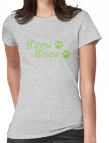 Meow Meow Meow cute kitty cat with kitty nose Womens Fitted T-Shirt
