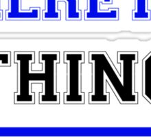 It's a WILRETTA thing, you wouldn't understand !! Sticker