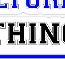 It's a WILTURNER thing, you wouldn't understand !! Sticker