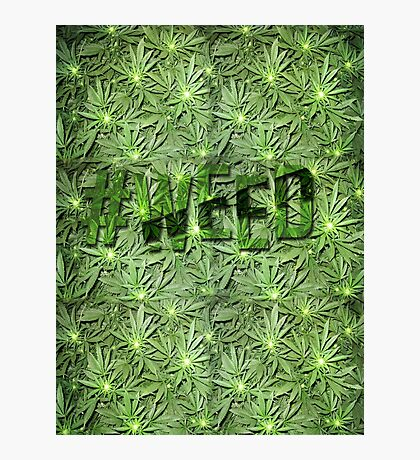 #WEED Photographic Print