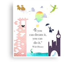 "I Love Disney! - ""If You Can Dream It..."" Canvas Print"