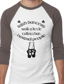 Irish Dancers Walk A Little Taller Men's Baseball ¾ T-Shirt