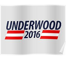 Underwood 2016 campaign sticker mug Poster