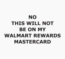 Not on MasterCard T-Shirt