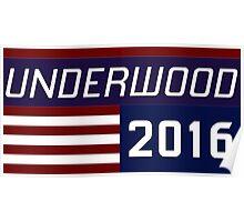 Underwood for president 2016. Poster