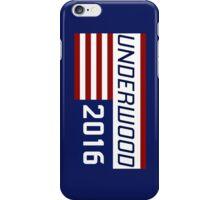 Underwood for president 2016.- 2 iPhone Case/Skin
