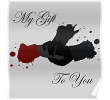 My Gift To You Poster