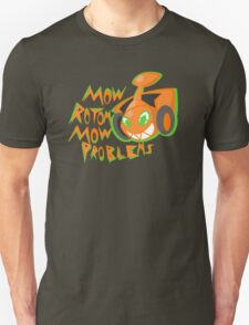 Mow Rotom Mow Problems T-Shirt