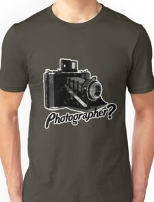 Are you a photographer?????? Unisex T-Shirt