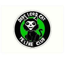 DARK LORD CAT FELINE CLUB Art Print