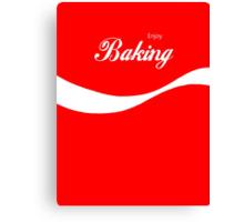 Enjoy Baking Canvas Print