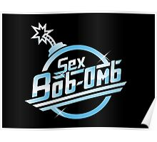 Sex Bob-Omb band shirt mug poster pillow Poster