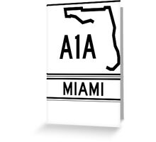 A1A - Miami Greeting Card