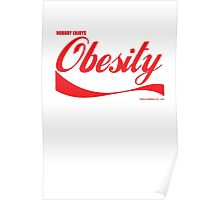 Nobody Enjoys Obesity Poster