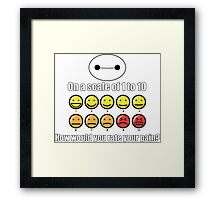 Toon Quote : Big Hero 6 - On a scale of 1 to 10, how would you rate your pain? Framed Print