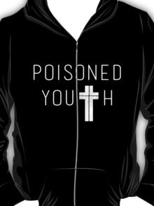 Poisoned Youth T-Shirt