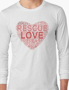 Rescue, Love, Repeat Long Sleeve T-Shirt