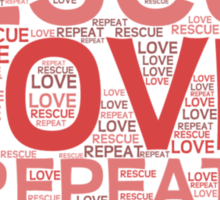 Rescue, Love, Repeat Sticker
