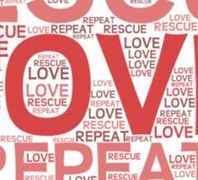Rescue, Love, Repeat Sticker