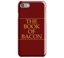The Book of Bacon iPhone Case/Skin