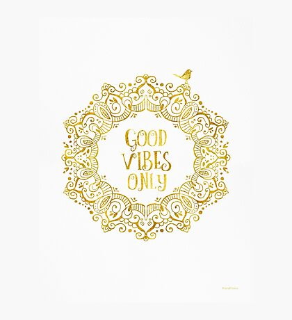 Good Vibes Only Golden Photographic Print