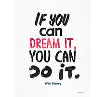 Walt Disney quote print Photographic Print