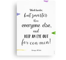 Great qoute Canvas Print