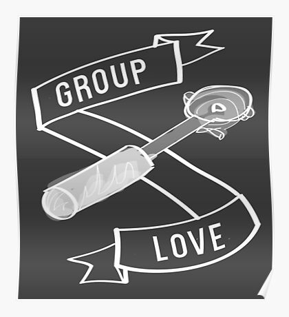 Group Love - White and Grey Edition Poster