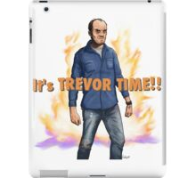 Trevor Philips - It's Trevor Time! iPad Case/Skin
