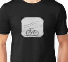 Only by riding Unisex T-Shirt