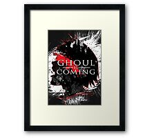 GHOUL IS COMING Framed Print
